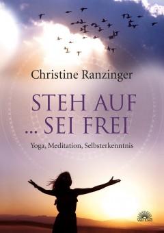 Steh auf, sei frei von Christine Ranzinger