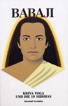 Babaji, Kriya Yoga u. d. 18 Siddhas von Marshall Govindan