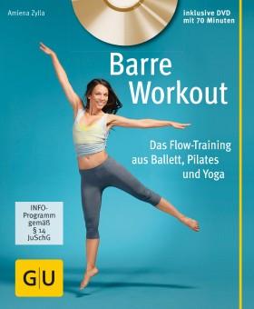 Barre Workout (mit DVD) von Amiena Zylla