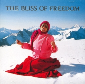 The Bliss of Freedom (CD)