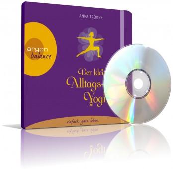 Der kleine Alltags-Yogi von Anna Trökes (CD)