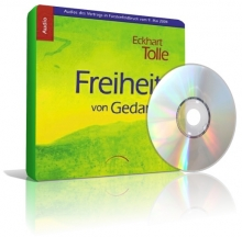 Freiheit von Gedanken von Eckhart Tolle (3CDs)