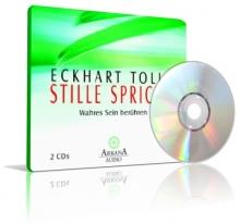 Stille spricht von Eckhart Tolle (CD)