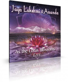 As the Lotus Blossoms von Jaya Lakshmi and Ananda (CD)