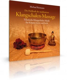 Klangschalen-Massage von Michael Reimann (CD)
