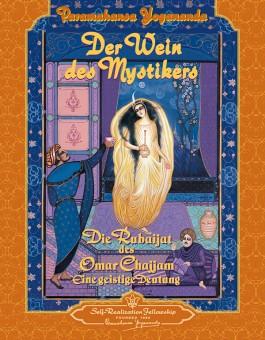 Der Wein des Mystikers von Paramahansa Yogananda