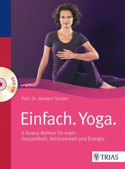 Einfach Yoga von Norbert Fessler