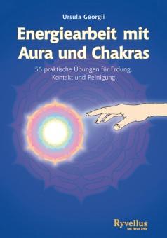 Energiearbeit mit Aura und Chakras von Ursula Geo