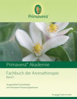 Fachbuch der Aromatherapie, Band I