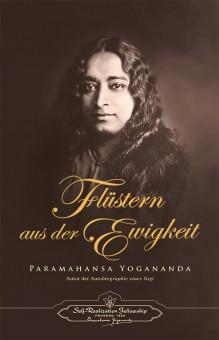 Flüstern aus der Ewigkeit von Paramahansa Yogananda