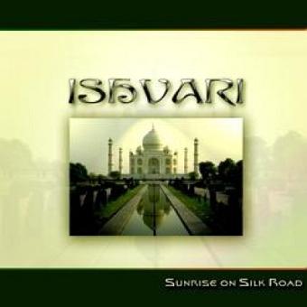 Sunrise on Silk Road von Ishvari (CD)