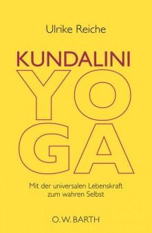 Kundalini Yoga von Ulrike Reiche