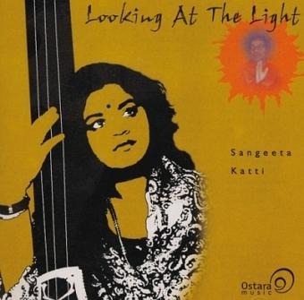 Looking at the Light von Sangeeta Katti (CD)