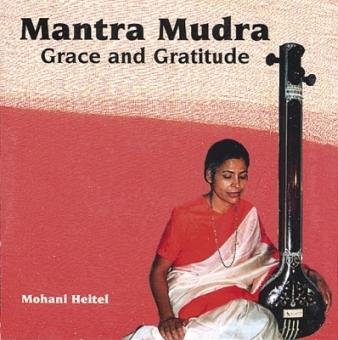 Grace and Gratitude - Mantra Mudra (CD)