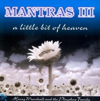 Mantras 3 - a little bit of heaven von Henry Marshall (CD)