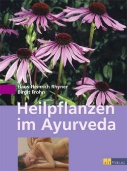 Hans-Heinrich Rhyner / Birgit Frohn - Heilpflanzen im Ayurveda