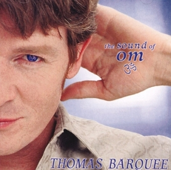 The Sound of OM von Thomas Barquee (CD)