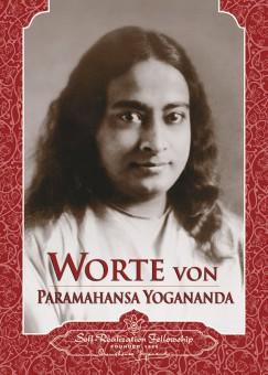 Worte von Paramahansa Yogananda