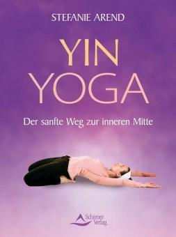 Yin Yoga von Stefanie Arend