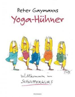 Yoga-Hühner von Peter Gaymann
