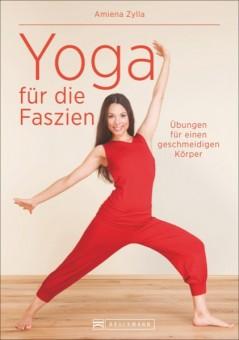 Yoga für die Faszien von Amiena Zylla