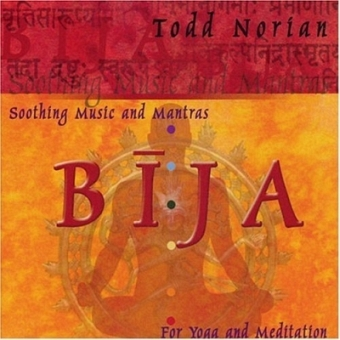 Bija (for Yoga & Meditation) von Todd Norian (CD)