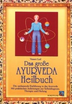 Das große Ayurveda Heilbuch von Vasant Lad