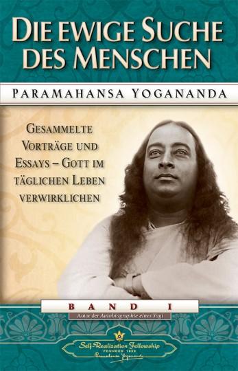 Die ewige Suche des Menschen von Paramahansa Yogananda