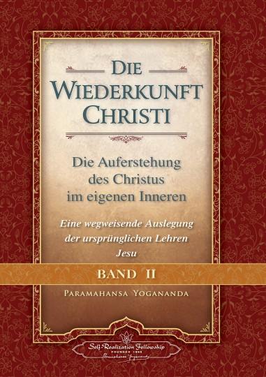 Die Wiederkunft Christi Band 2 von Paramahansa Yogananda