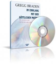 Im Einklang mit der göttlichen Matrix von Gregg Braden (Do-DVD)