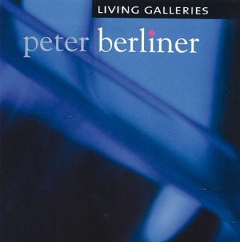 Living Galleries von Peter Berliner (CD)