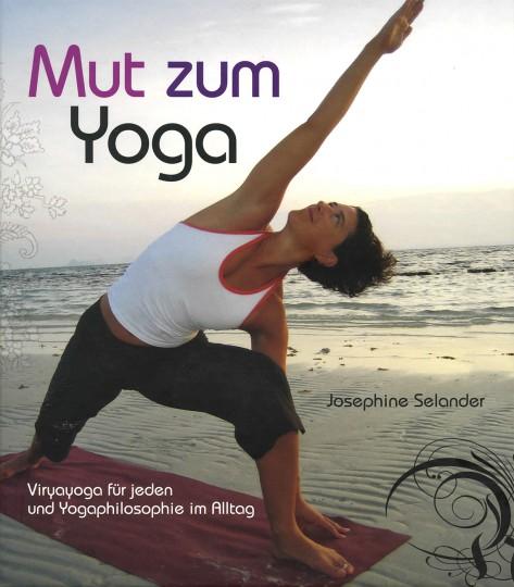 Mut zum Yoga von Josephine Selander