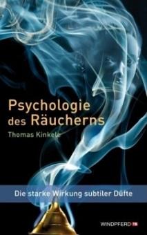 Psychologie des Räucherns von Thomas Kinkele