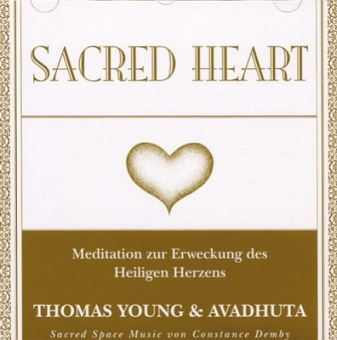 Sacred Heart von Thomas Young & Avadhuta (CD)