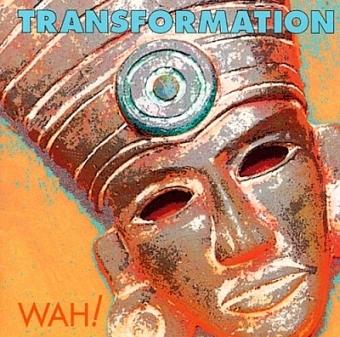 Transformation von Wah! (CD)