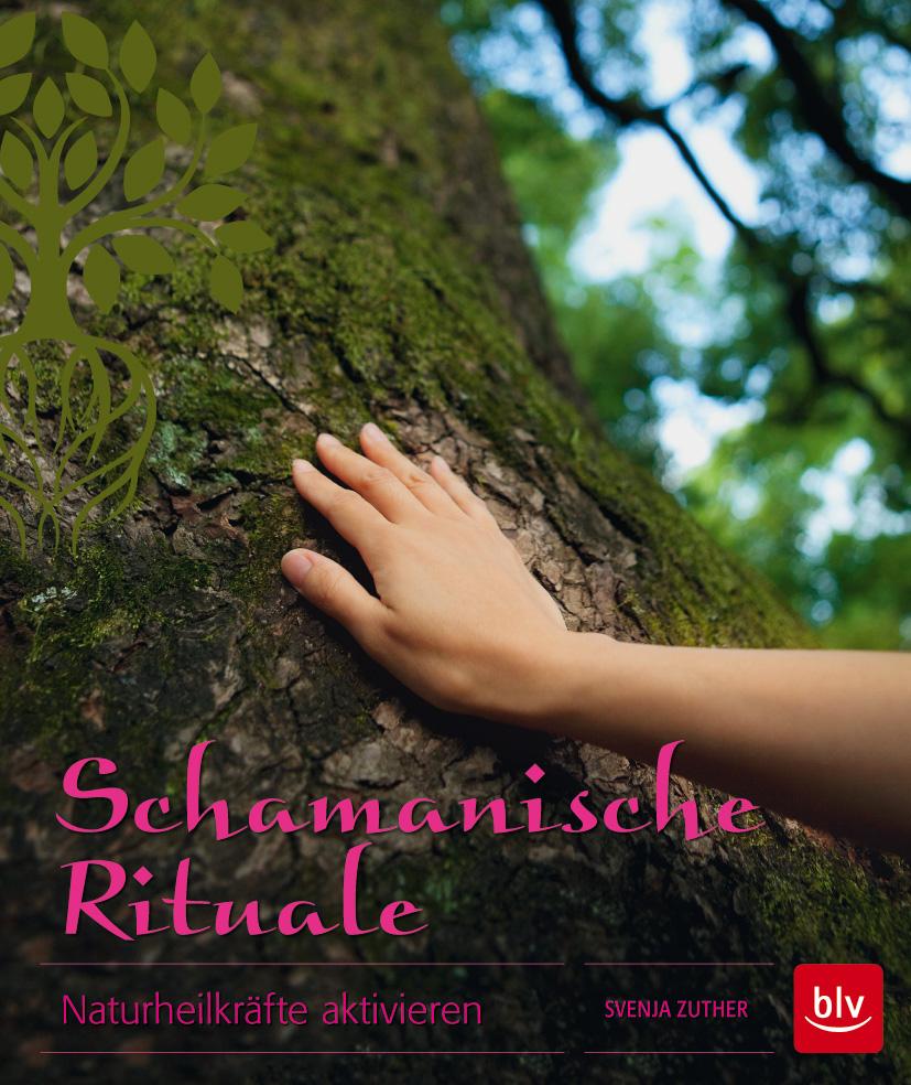 Schamanische Rituale von Svenja Zuther