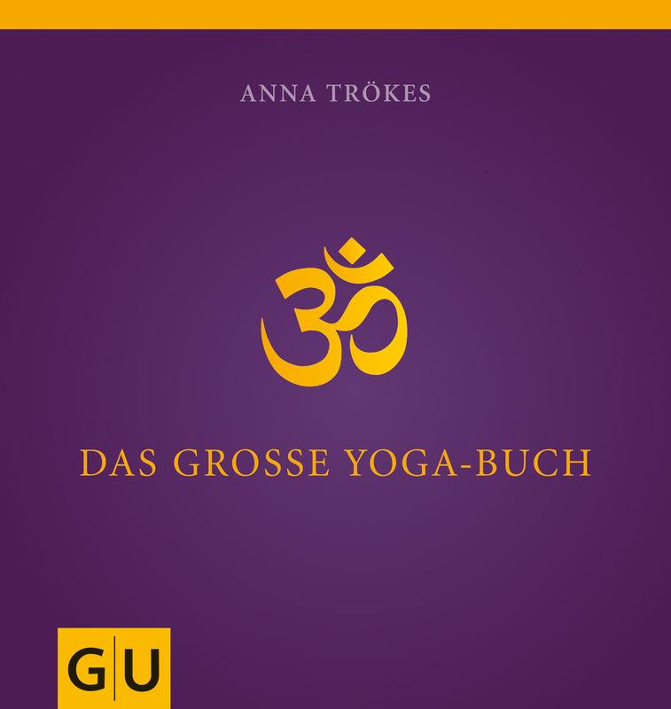 Das große Yogabuch von Anna Trökes