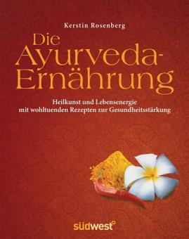 Die Ayurveda-Ernährung von Kerstin Rosenberg