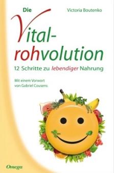 Vital-rohvolution von Victoria Boutenko