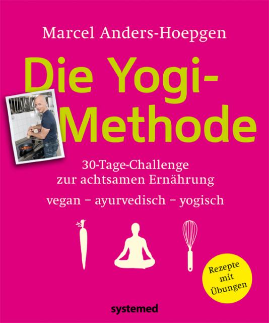 Die Yogi-Methode von Marcel Anders-Hoepgen