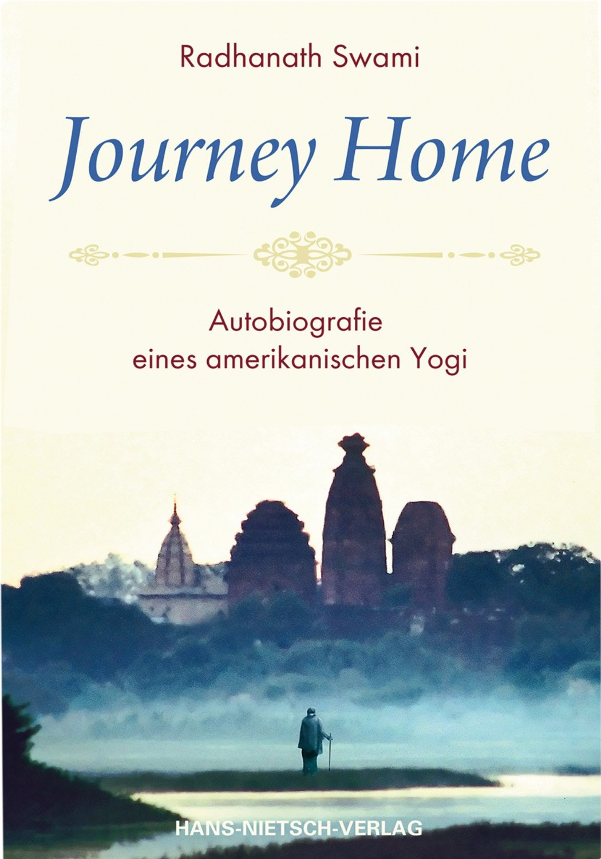 Journey Home von Radhanath Swami