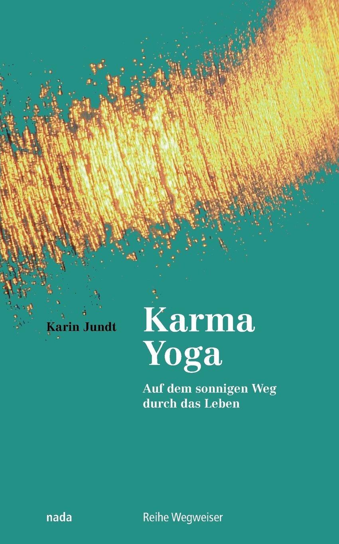 Karma-Yoga von Karin Jundt