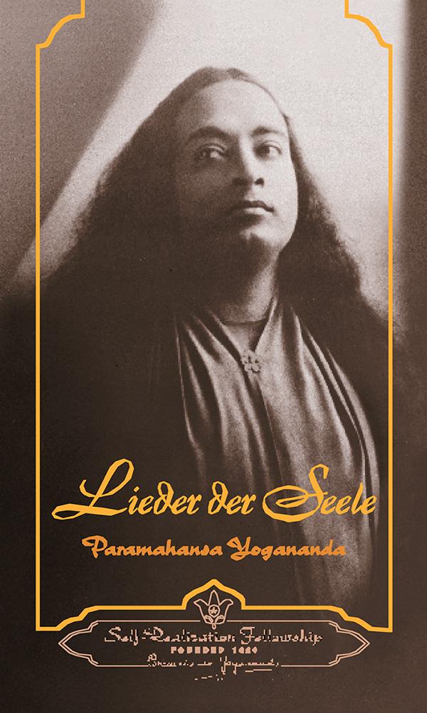 Lieder der Seele von Paramahansa Yogananda