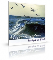 Meeresrauschen, Seevögel im Wind von Karl-Heinz Dingler, Alfred Werle (CD)