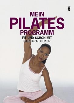 Mein Pilates Programm von Barbara Becker