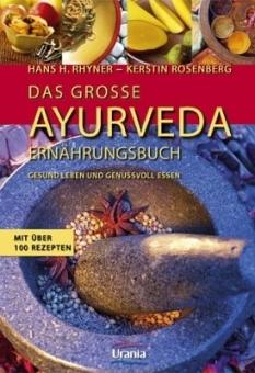 Das große Ayurveda Ernährungsbuch von Rhyner/Rosenberg