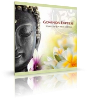 Songs of Joy and Silcence von Govinda Express (CD)