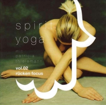 Spirit Yoga m. Patricia Thielemann Vol. 02, Rücken Focus (CD)