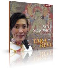 Tara Devi von Dechen Shak-Dagsay (CD)