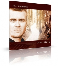 Via Lucis von Kirk Monteux (CD)